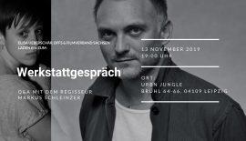 Werkstattgespräch mit Markus Schleinzer.