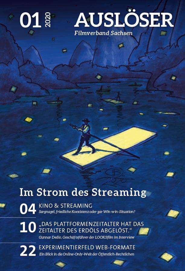 Auslöser 01/2020, Titel: Im Strom des Streaming