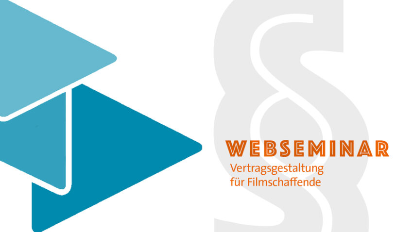 Webseminar: Vertragsgestaltung für Filmschaffende
