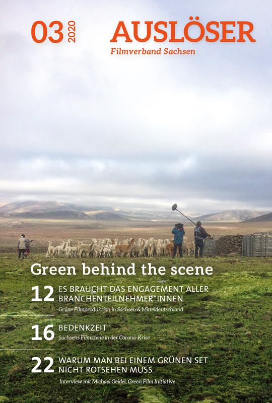 Auslöser 03/2020, Titel: Green behind the scene