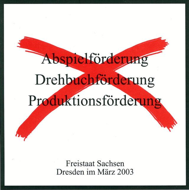 2003 Kampf um die kulturelle Filmförderung in Sachsen